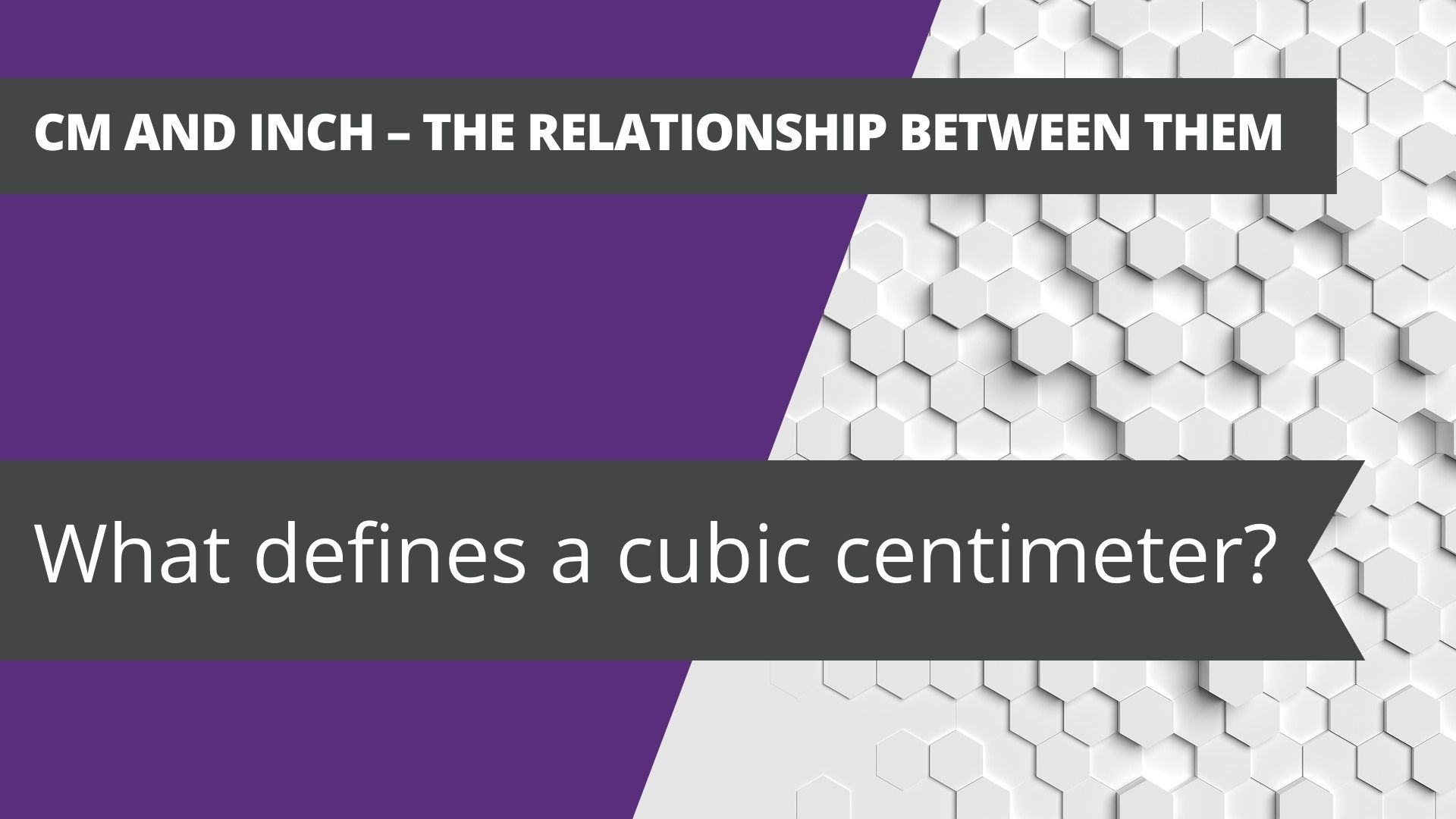 Cm and inch – the relationship between them